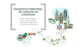 DIAGNÓSTICO TERRITORIAL DEL MUNICIPIO DE CHIGORODÓ