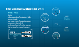 The Central Evaluation Unit