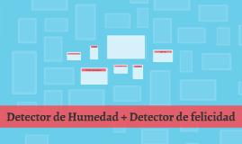 Detector de Humedad + Detector de felicidad