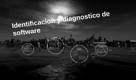Identificacion y diagnostico de software