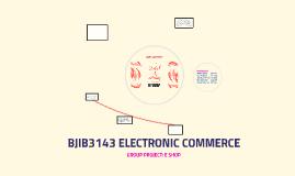 BJIB3143 ELECTRONIC COMMERCE