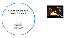 Buddhism Ethics & Moral Conduct