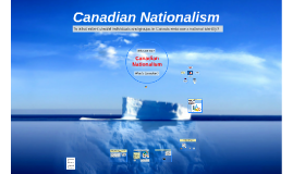 Canadian Nationalism