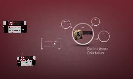 RMJH Library Orientation