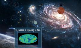 Sabes lo que es el cosmos?