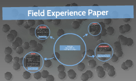 Copy of Field Experience Paper