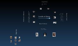 Copy of Levels of Dress