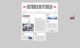 HISTÓRICO DO PETRÓLEO