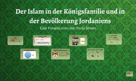 Der gelebte Islam in der Königsfamilie und der Bevölkerung i