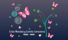 Copy of Copy of Copy of CRISIS MUNDIAL Y CAMBIO ESTRUCTURAL