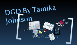 DGD project by Tamika Johnson