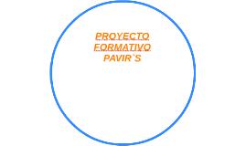 PROYECTO FORMATIVO PAVIR`S