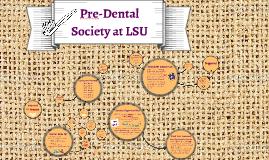 Copy of Copy of Copy of Pre-Dental Society at LSU