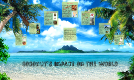 Coconut's impact on the world