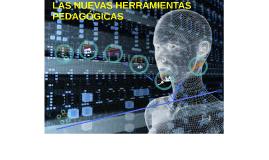 LAS NUEVAS HERRAMIENTAS PEDAGÓGICAS