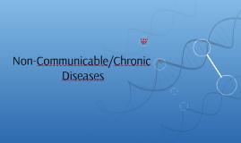 Non-Communicable/Chronic