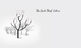 The Book Thief: Colors by Justin Brown on Prezi