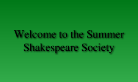 The 2011 Summer Shakespeare Society