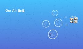 Our Air BnB