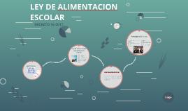 LEY DE ALIMENTACION ESCOLAR