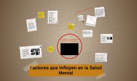 Copy of Factores que influyen en la Salud Mental