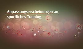 Copy of Anpassungserscheinungen an sportliches Training