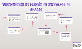 Transductor de presión de resonador de cuarzo