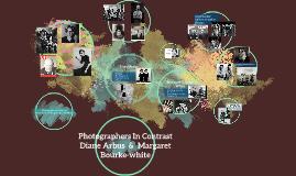 Margaret bourke-White & Diane Arbus