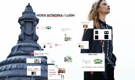 HOSS INTROPIA / LUSH