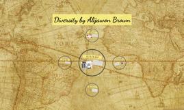 Diversity by Alijawon Brown
