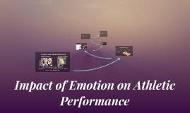 Impact of Emotion on Athletic Performance