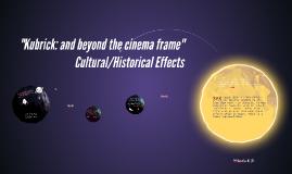 """""""Kubrick: and beyond the cinema frame"""""""