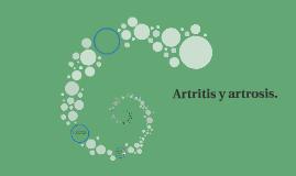 Copy of Artritis y artrosis.