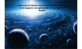 Descripcion Basica de un movimiento Eliptico en el espacio c
