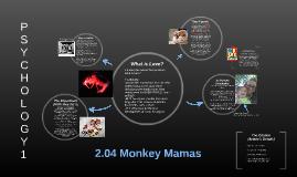 2.04 Monkey Mamas
