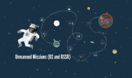 Unmanned Missions (US and USSR)