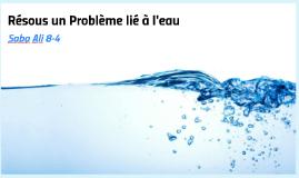 Resous un problème lié à l'eau