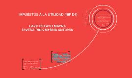 Copy of  IMPUESTOS A LA UTILIDAD (NIF D4)