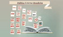 Politica Externa Brasileira