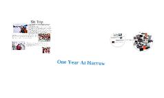 One year at Harrow