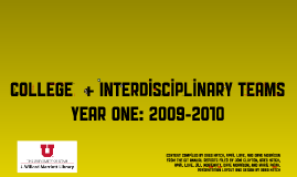 College & Interdisciplinary Teams: Year One, 2009-2010