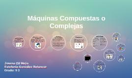 Máquinas Compuestas o Complejas