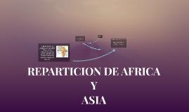 REPARTICION DE AFRICA Y ASIA