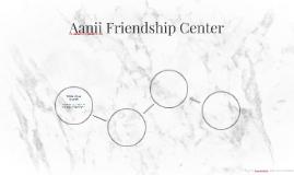 Aanii Friendship Centre