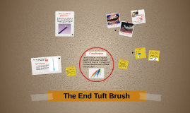 End Tuft Brush