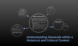 Understanding Genocide within a Historical and Cultural Cont