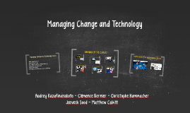 Managing Change and Technology