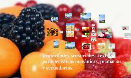 Copy of propiedades sensoriales: