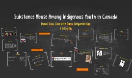 Copy of Substance Abuse Among Indigenous Youth in Canada