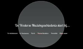 Westerse Muziekgeschiedenis t/m weense klassieken